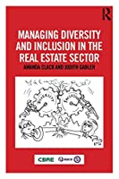 Managing Diversity and Inclusion in the Real Estate Sector