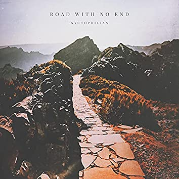 Road With No End