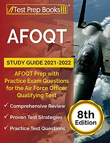 AFOQT Study Guide 2021-2022: AFOQT Prep with Practice Exam Questions for the Air Force Officer Quali