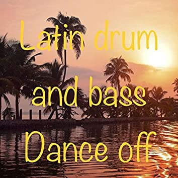 Latin Drum and Bass Dance Off
