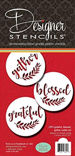 Grateful, Blessed And Gather Cookie Stencil C993 by Designer Stencils