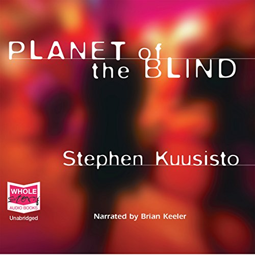 Planet of the Blind audiobook cover art