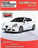 E.T.A.I - Revue Technique Automobile 424 - ALFA-ROMEO GIULIETTA II PHASE 1 - 2010 à 2013