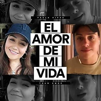 El Amor De Mi Vida (En Cuarentena)