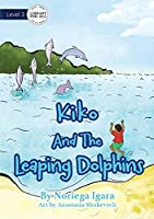 Kiko And The Leaping Dolphins