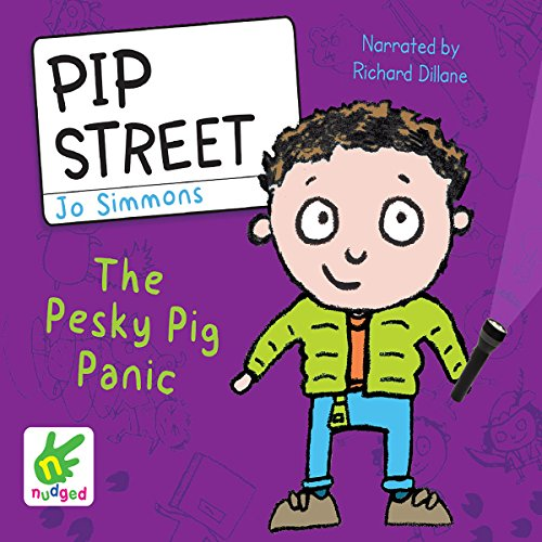 Pip Street: The Pesky Pig Panic audiobook cover art