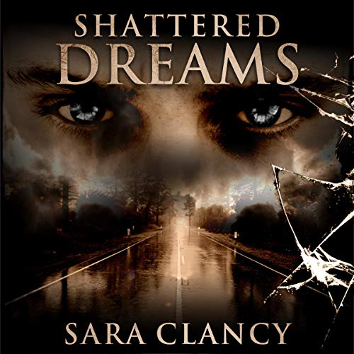 Shattered Dreams audiobook cover art