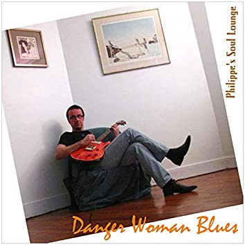 Danger Woman Blues