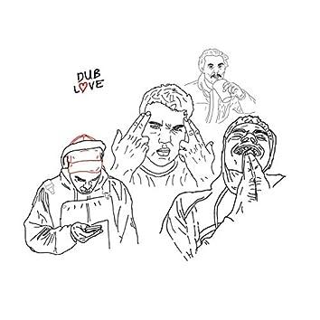 Dub Love (feat. Totero & Drew Holliday)