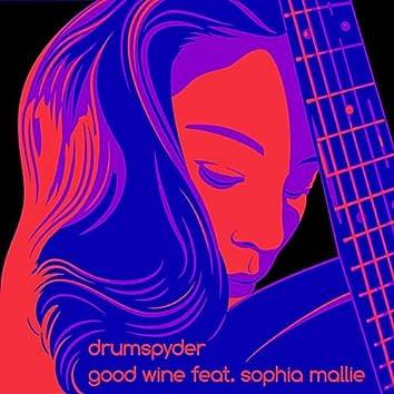 Good Wine (feat. Sophia Mallie)