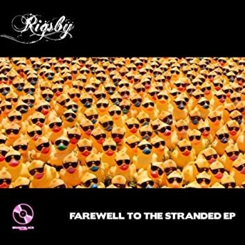 FAREWELL TO THE STRANDED EP