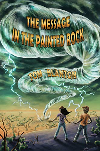 Book: The Message in the Painted Rock (An Arthur and Marya Mystery Book 1) by Tom Blanton