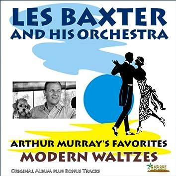 Arthur Murray's Favorites - Modern Waltzes (Original Album Plus Bonus Tracks)