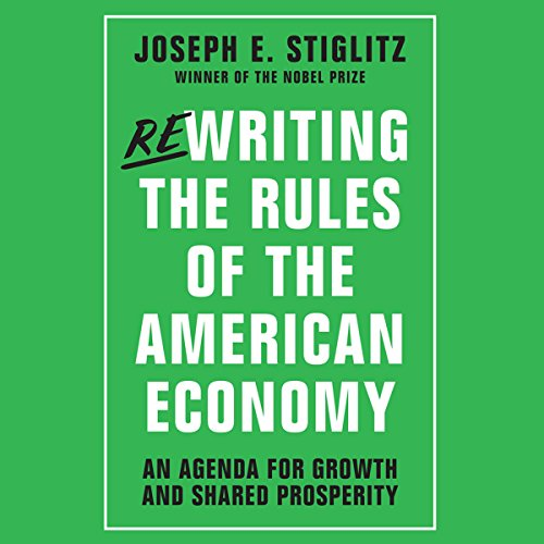 Rewriting the Rules of the American Economy audiobook cover art