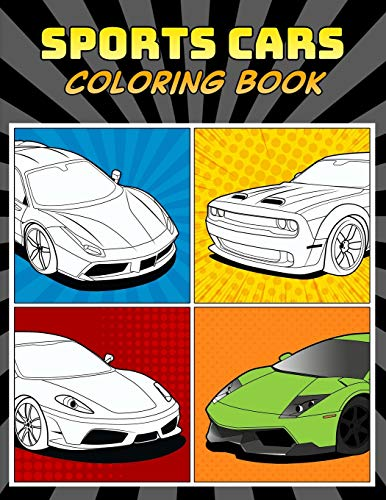 Sports Cars Coloring Book: A Collection of 45 Cool Supercars | Relaxation Coloring Pages for Kids, Adults, Boys, and Car Lovers (Top Cars Coloring Book)