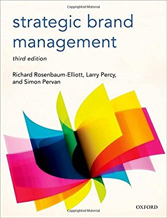 Strategic Brand Management by Richard Rosenbaum-Elliott Larry Percy Simon Pervan(2015-09-30)