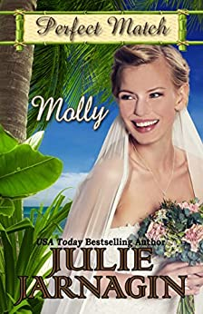 Molly (Perfect Match Book 3) by [Julie Jarnagin, Perfect Match]