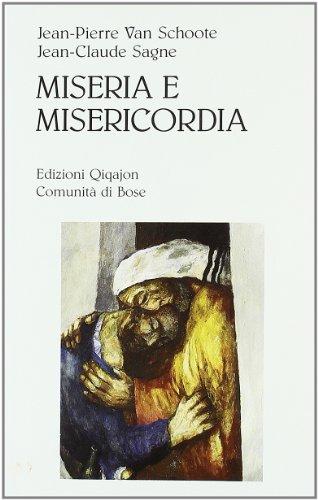 Miseria e misericordia. Perché e come confessarsi oggi
