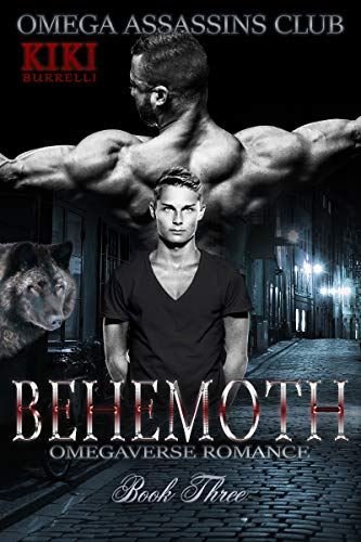 Behemoth: Omega Assassins Club Book Three