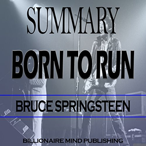 Summary: Born to Run: By Bruce Springsteen audiobook cover art