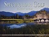 Spectacular Golf Western Canada: The Most Scenic and Challenging Golf Holes in British Columbia and Alberta