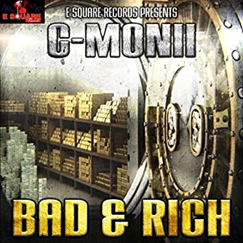 Bad & Rich