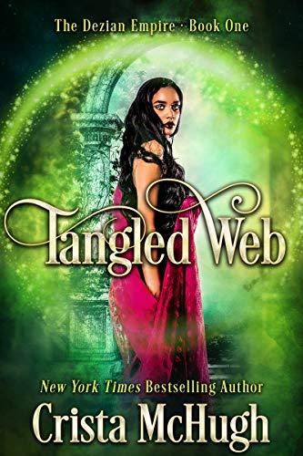 Tangled Web (The Deizian Empire Book 1) (English Edition)