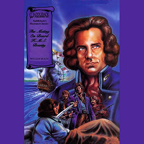 The Mutiny on Board the H.M.S. Bounty audiobook cover art