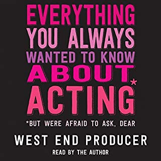 Everything You Always Wanted to Know about Acting* cover art