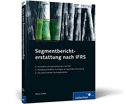 Segmentberichterstattung nach IFRS: Profit-Center-Rechnung mit SAP (CO-PCA) (SAP PRESS)