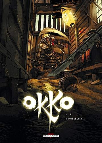 Okko, Tome 6 : Le cycle de l'air : Deuxième partie