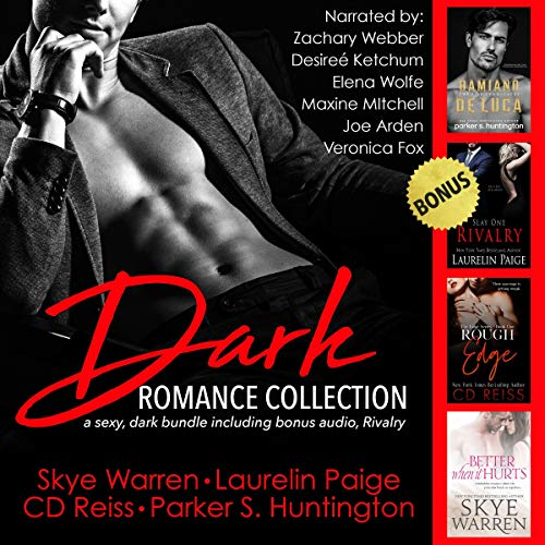 Dark Romance Collection Audiobook By Parker S. Huntington, CD Reiss, Skye Warren, Laurelin Paige cover art
