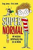 Supernormal: No necesitas suporpoderes para ser un héroe