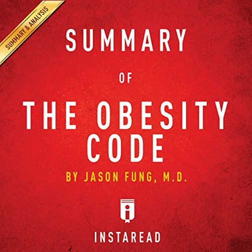Summary of The Obesity Code: by Jason Fung   Includes Analysis audiobook cover art