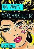 'Psychokiller' von 'Adam, Ida'