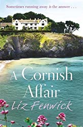 Books Set in Cornwall: A Cornish Affair by Liz Fenwick. Visit www.taleway.com to find books from around the world. cornwall books, cornish books, cornwall novels, cornwall literature, cornish literature, cornwall fiction, cornish fiction, cornish authors, best books set in cornwall, popular books set in cornwall, books about cornwall, cornwall reading challenge, cornwall reading list, cornwall books to read, books to read before going to cornwall, novels set in cornwall, books to read about cornwall, cornwall packing list, cornwall travel, cornwall history, cornwall travel books