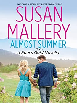 Almost Summer (Fool's Gold) by [Susan Mallery]