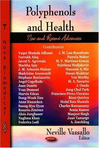 Polyphenols & Health: New & Recent Advances