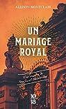 Un mariage royal par Montclair