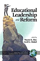 Educational Leadership and Reform (Research and Theory in Educational Administration)