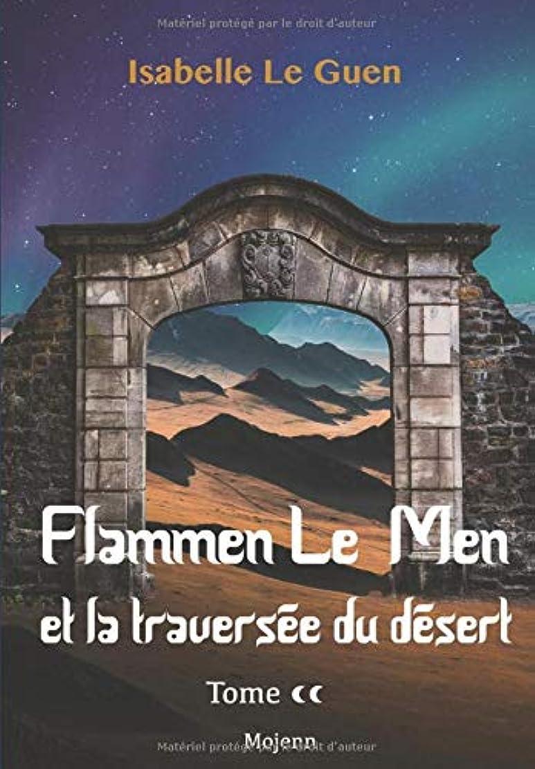 支店海峡レンドFlammen Le Men et la traversée du désert
