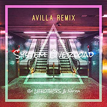 System Overload (AVILLA Remix)