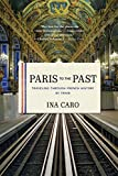 Image of Paris to the Past: Traveling through French History by Train