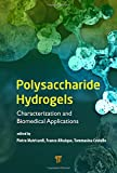 Matricardi, P: Polysaccharide Hydrogels: Characterization and Biomedical Applications - Pietro Matricardi