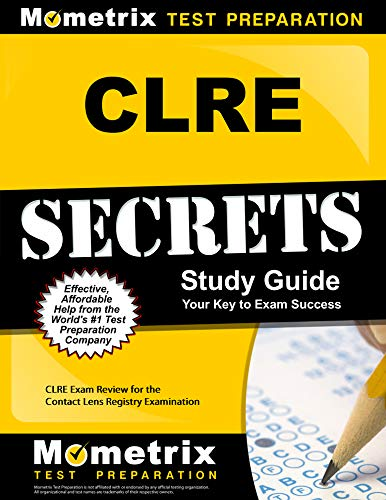 CLRE Secrets Study Guide: CLRE Exam Review for the Contact Lens Registry Examination (English Edition)