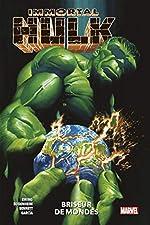 Immortal Hulk T05 - Briseur de mondes d'Al Ewing