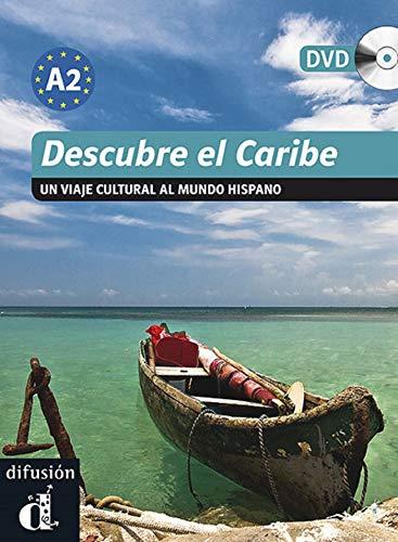 Descubre El Caribe. Libro + DVD: Descubre el Caribe + CD (Serie Descubre Nivel A2)