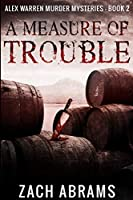 A Measure Of Trouble: Large Print Edition