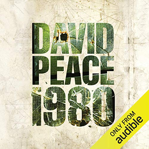 Nineteen Eighty     Red Riding Quartet              By:                                                                                                                                 David Peace                               Narrated by:                                                                                                                                 Saul Reichlin                      Length: 14 hrs and 24 mins     32 ratings     Overall 3.8