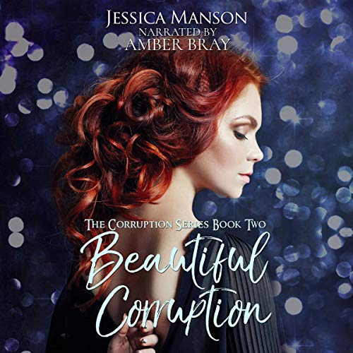 Beautiful Corruption audiobook cover art